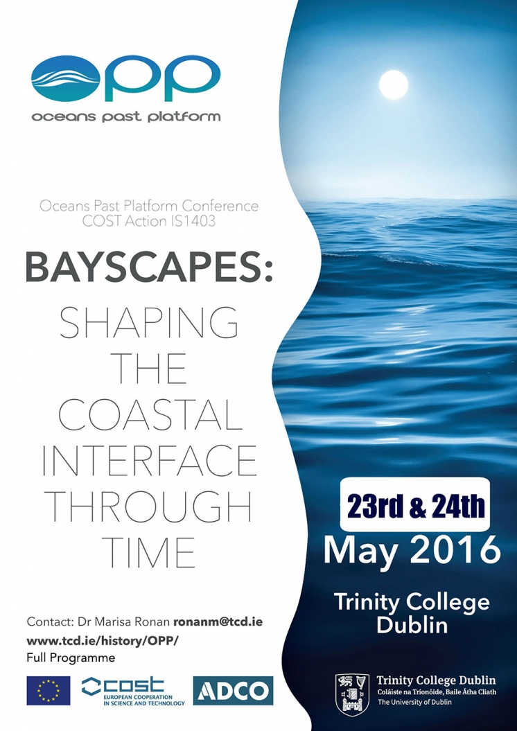 Program! Oceans Past Platform Conference May 23-24, Trinity College Dublin