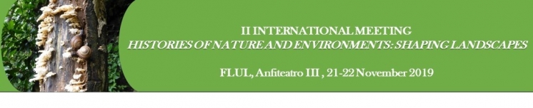 II International Meeting Histories of Nature and Environments: Shaping Landscapes
