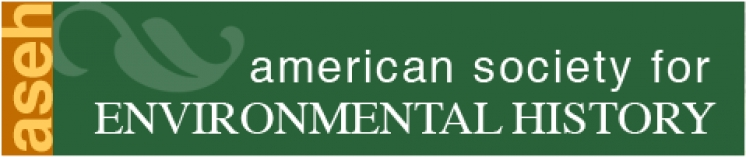 American Society for Environmental History - 2018 conference (Riverside Convention Center, March 14-18, 2018)
