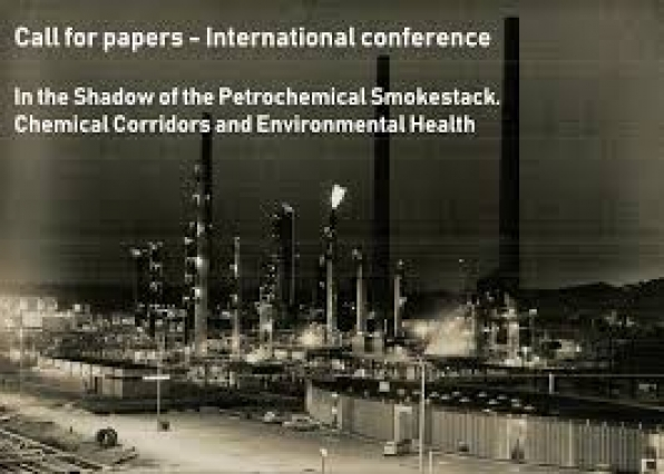 CFP - In the Shadow of the Petrochemical Smokestack. Chemical Corridors and Environmental Health