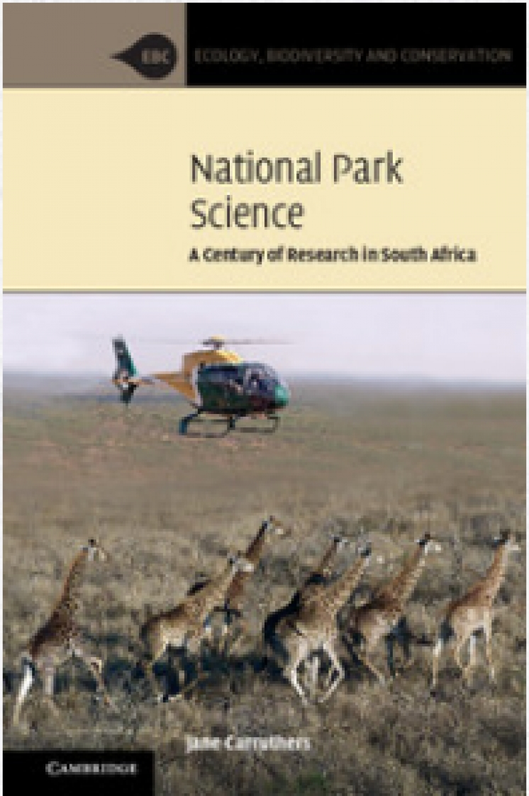 "New book: ""National Park Science. A Century of Research in South Africa"", by Jane Carruthers (University of South Africa, Pretoria)"