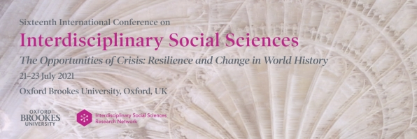 CfP: 16th International Conference on Interdisciplinary Social Sciences (Oxford Brookes University, UK, 21–23 July 2021)